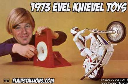 "Evel ""Woody"" Knievel"
