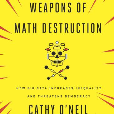 weapons of math destruction by Cathy o'neil cover