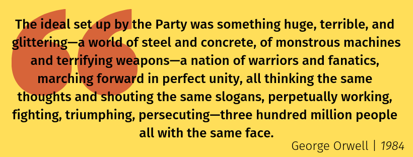 quote from George Orwell's 1984