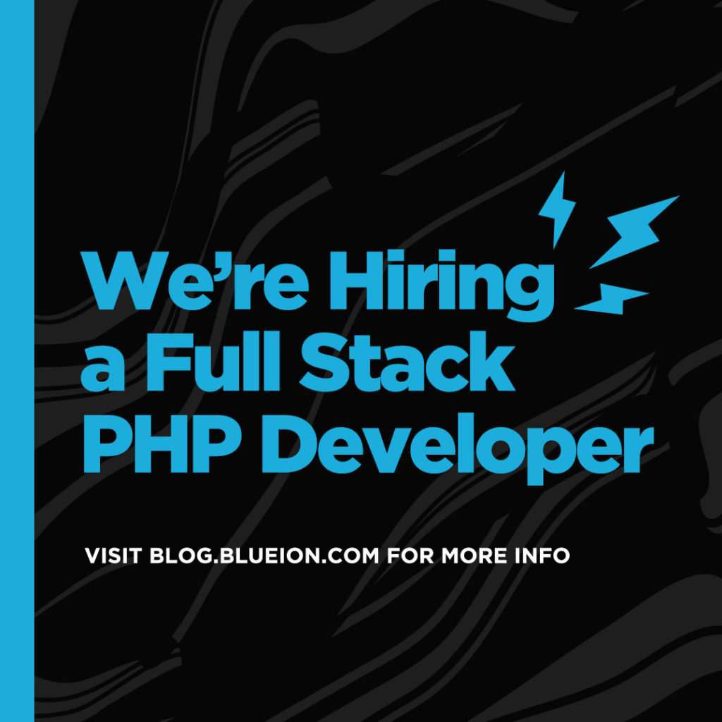 We're Hiring a Full Stack PHP Developer